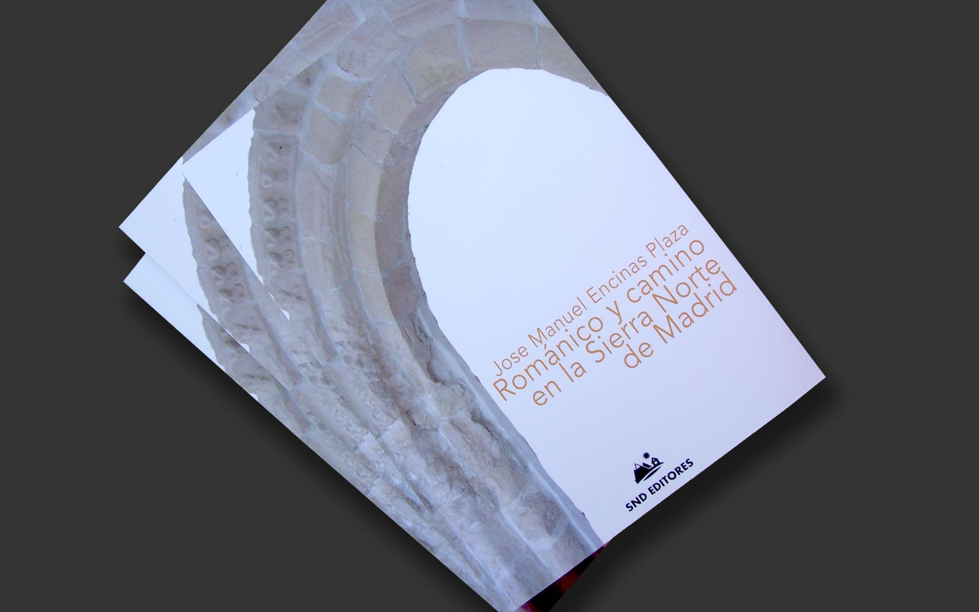 """Libro """"Románico y camino en la Sierra Norte de Madrid"""""""